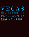 VEGAS MOVIE STUDIO HD PLATINUM 10 Starter Manual